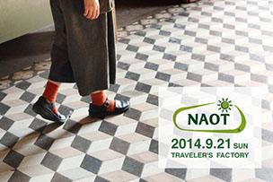 NAOT キャラバン 2014 at TRAVELER'S FACTORY 【9月21日開催】