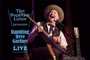 The Superior Labor カスタマイズ オーダーイベント開催記念 Rambling Steve Gardner Live【12月6日開催】 – 中目黒 –